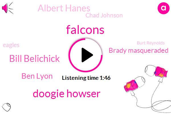 Falcons,Doogie Howser,Bill Belichick,Ben Lyon,Brady Masqueraded,Albert Hanes,Chad Johnson,Eagles,Burt Reynolds,Knicks,Los Angeles,NBA,Michigan,Football,One Hundred Percent