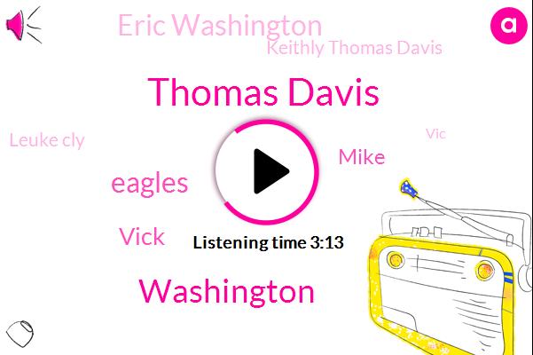 Thomas Davis,Eagles,Vick,Washington,Mike,Eric Washington,Keithly Thomas Davis,Leuke Cly,VIC,Coordinator,Zakar,San Francisco,Carolina,Lancer,Norplant,Keith,Officer,Philadelphia,Four Percent,Three Yards