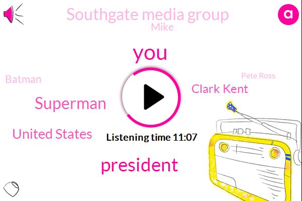 President Trump,Superman,United States,Clark Kent,Southgate Media Group,Mike,Batman,Pete Ross,Clintons,Bush,Senator Senator Herbert Forest,Justice League,Clark,Benedict Cumberbatch,Elon,SAM,Greenlanders