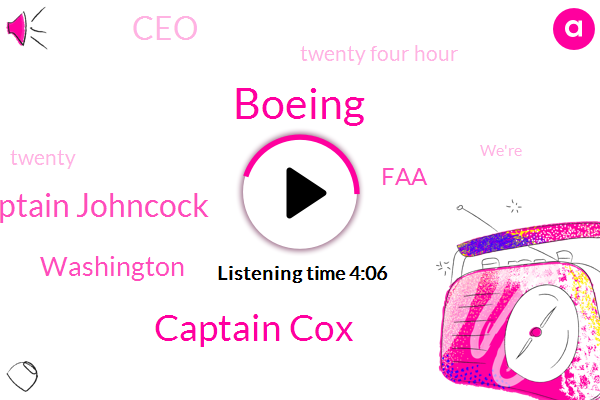 Boeing,Captain Cox,Captain Johncock,WGN,Washington,FAA,CEO,Twenty Four Hour