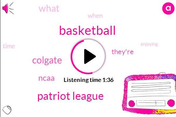 Basketball,Patriot League,Colgate,Ncaa