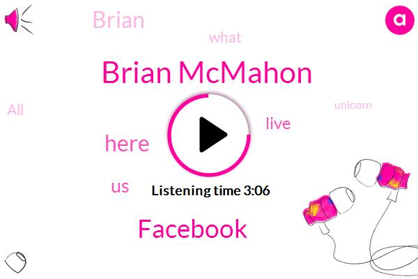 Brian Mcmahon,Facebook