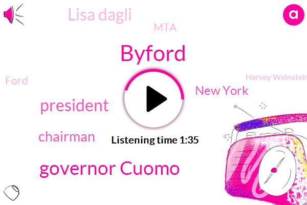 Byford,Governor Cuomo,President Trump,Chairman,New York,Lisa Dagli,MTA,Ford,Harvey Weinstein,Julie,Jim Lehrer,Eddie,Carol Deoria,Rape