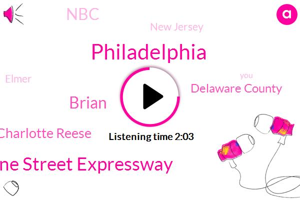 Philadelphia,Vine Street Expressway,Brian,Charlotte Reese,Delaware County,NBC,New Jersey,Elmer