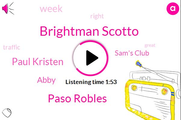 Brightman Scotto,Paso Robles,Paul Kristen,Abby,Sam's Club