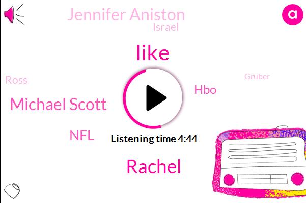 Baseball,Rachel,Michael Scott,NFL,HBO,Jennifer Aniston,Israel,Ross,Gruber