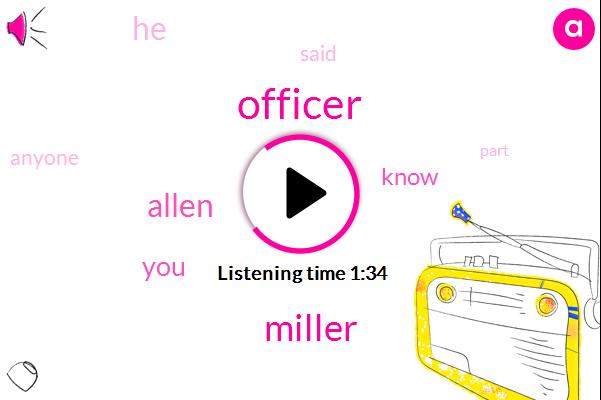 Officer,Miller,Allen