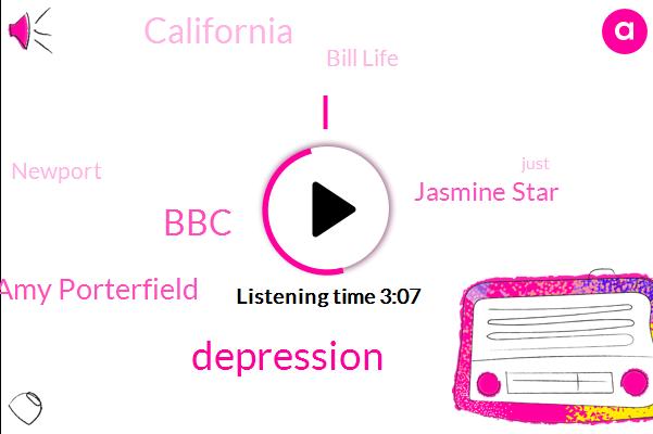 Depression,BBC,Amy Porterfield,Jasmine Star,California,Bill Life,Newport