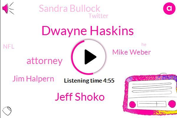 Dwayne Haskins,Jeff Shoko,Attorney,Jim Halpern,Mike Weber,Sandra Bullock,Twitter,NFL,Josh,John Kaczynski,Seventy Percent,Thirty Seconds,One Minute