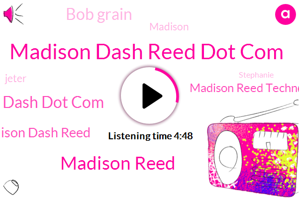 Madison Dash Reed Dot Com,Madison Reed,Dash Dot Com,Madison Dash Reed,Madison Reed Technology,Bob Grain,Madison,Jeter,Stephanie,Paget Communications,Daily News
