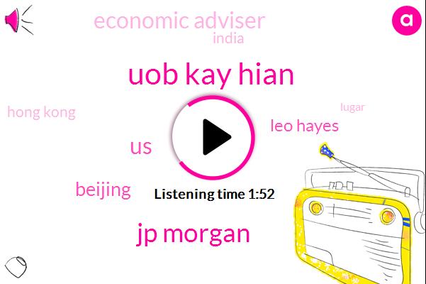 Uob Kay Hian,Jp Morgan,United States,Beijing,Leo Hayes,Economic Adviser,India,Hong Kong,Lugar,Executive Director,Congress,Csrc,China,Bloomberg,Pavia,Washington,Airbnb,Eight Trillion Dollars