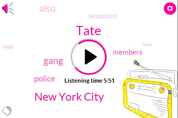 Tate,New York City
