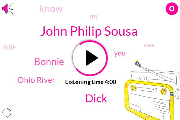 John Philip Sousa,Dick,Bonnie,Ohio River