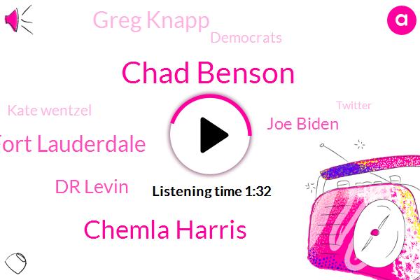 Chad Benson,Chemla Harris,Fort Lauderdale,Dr Levin,Joe Biden,Greg Knapp,Democrats,Kate Wentzel,Twitter,CBS,President Trump,W. F. T