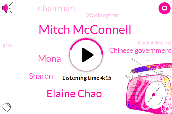Mitch Mcconnell,Elaine Chao,Mona,Sharon,Chinese Government,Chairman,Washington,Four Hundred Thousand Dollars,Six Months,Ten Years