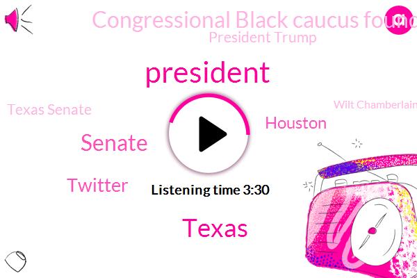 President Trump,Senate,Twitter,Texas,Houston,Congressional Black Caucus Foundation,Texas Senate,Wilt Chamberlain,Beto,Scott Lawrimore,James Harden,Cigna,Sheila Jackson-Lee,United States,Mark Danny Armbruster,Nancy Pelosi,Fox News,Delaney