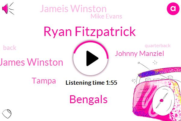 Ryan Fitzpatrick,Bengals,James Winston,Tampa,Johnny Manziel,Jameis Winston,Mike Evans