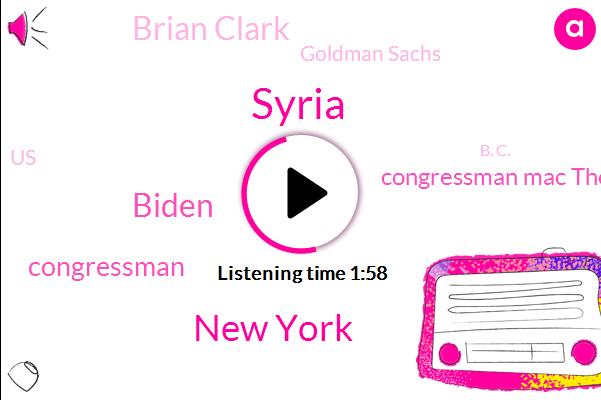 Syria,ABC,New York,Biden,Congressman Mac Thornberry,Congressman,Brian Clark,Goldman Sachs,United States,B. C.,Jackie Spear,Mark Millie,New York City,Congress,Terry Moran,Twitter,Ukraine,Texas