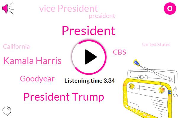 President Trump,Kamala Harris,Goodyear,CBS,Vice President,California,United States,Joe Biden,Hillary Clinton,FBI,Kamil,Theo P.,Fairfield,Assault,Steve K Thin,Senator Sherrod Brown,Prosecutor