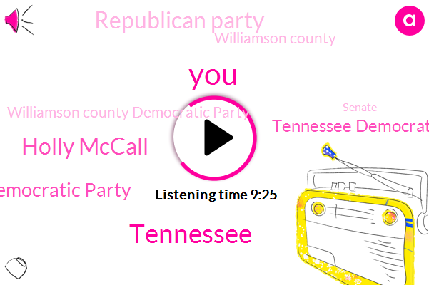 Tennessee,Holly Mccall,Democratic Party,Tennessee Democratic Party,Republican Party,Williamson County,Williamson County Democratic Party,Senate,National Democratic Party,Phil Bredesen,East Tennessee,Chairman,Executive Committee,Mary Mancini,Coordinator,Franklin,Glenn Kasinga,Glenn Katherine