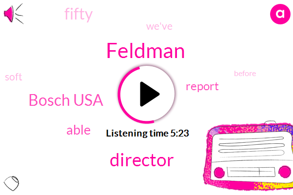 Director,Feldman,WWJ,Bosch Usa