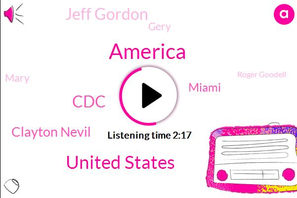 America,United States,CDC,Clayton Nevil,Miami,Jeff Gordon,Gery,Mary,Roger Goodell,Bill Michaels,Kansas,NFL,Commissioner
