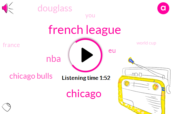 French League,Chicago,NBA,Chicago Bulls,EU,Douglass,France,World Cup,America,CIA,Fifty Thousand Dollars,Five Years