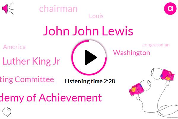 John John Lewis,Academy Of Achievement,Dr Martin Luther King Jr,Coordinating Committee,Washington,Chairman,Louis,America,Congressman,Representative,Georgia