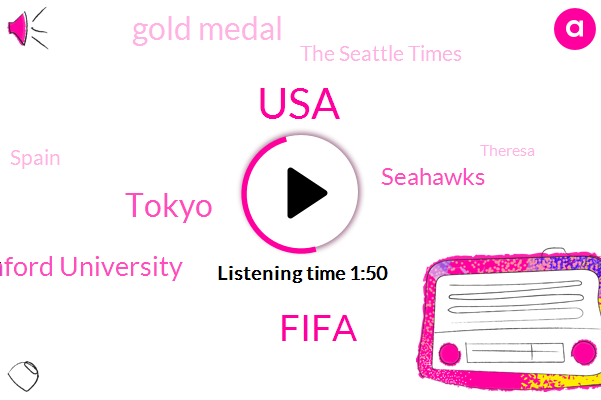 USA,Fifa,Tokyo,Stanford University,Seahawks,Gold Medal,The Seattle Times,Spain,Theresa,Olympics,NFL,Cnbc,Russell Wilson,Washington,NC,Erica,Connie Thompson