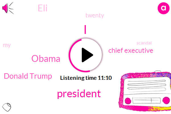 Donald Trump,Barack Obama,Chief Executive,ELI,President Trump