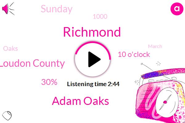 Richmond,Adam Oaks,Loudon County,30%,10 O'clock,Sunday,1000,March,Oaks,David Jack,19 Restrictions,Governor,Wednesday,VCU,Tomorrow,Delta Chi,5 A.M.,Care County School Board,Jennifer Mcclellan,Senator