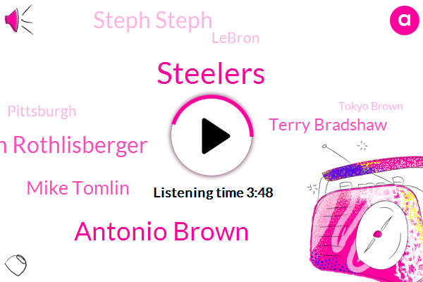 Steelers,Antonio Brown,Ben Rothlisberger,Mike Tomlin,Terry Bradshaw,Steph Steph,Lebron,Pittsburgh,Tokyo Brown,Football,Browns,NFL,James Harrison