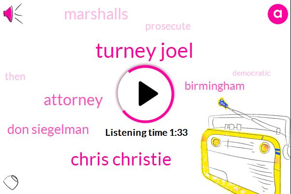 Turney Joel,Chris Christie,Attorney,Don Siegelman,Birmingham,Marshalls