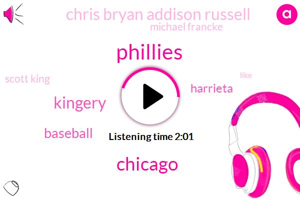 Phillies,Chicago,Kingery,Baseball,Harrieta,Chris Bryan Addison Russell,Michael Francke,Scott King
