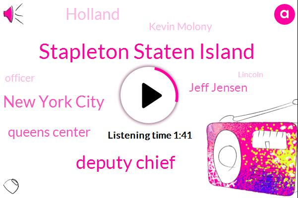 Stapleton Staten Island,Deputy Chief,New York City,Queens Center,Jeff Jensen,Holland,Kevin Molony,Officer,Lincoln,Staten Island,Nypd,Harlem Subway Station,ABC,George Washington,Twenty Fifth