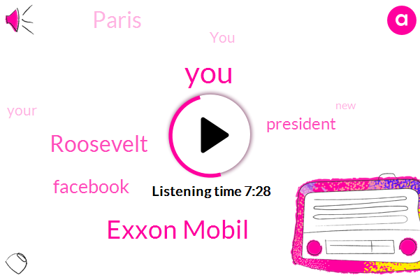 Exxon Mobil,Roosevelt,Facebook,President Trump,Paris
