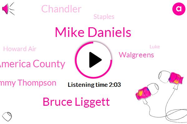 Mike Daniels,Bruce Liggett,America County,Sergeant Tommy Thompson,Walgreens,Chandler,Staples,Howard Air,Luke,Arizona,Director