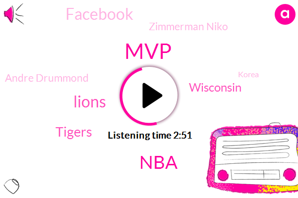 MVP,NBA,Lions,Tigers,Wisconsin,Facebook,Zimmerman Niko,Andre Drummond,Korea,Miguel,Buck,Blake Griffin,Pistons,Steph Curry,Shane Greene,Andres,Kwame Brown.,Matt Stafford,Ford Field,Anthony Bennett