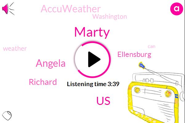 Marty,United States,Angela,Richard,Ellensburg,Accuweather,Washington