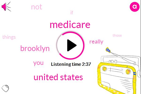 Medicare,United States,Brooklyn