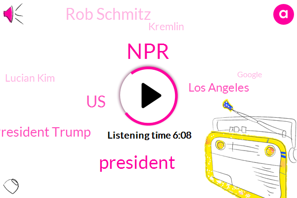 NPR,President Trump,United States,Los Angeles,Rob Schmitz,Kremlin,Kcrw,Lucian Kim,Google,China,USD,Moscow,Vice President,Westside Pavilion,Beijing Npr,Joel Snyder