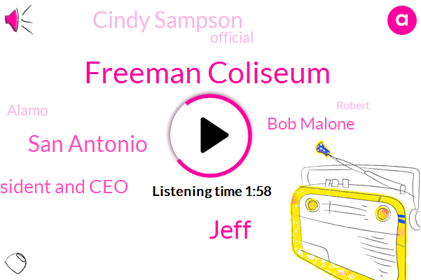 Freeman Coliseum,Jeff,San Antonio,President And Ceo,Bob Malone,Cindy Sampson,Official,Alamo,Robert,Sonora