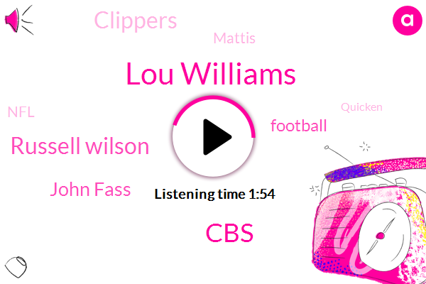 Lou Williams,CBS,Russell Wilson,John Fass,Football,Clippers,Mattis,NFL,Quicken,Writer,Texas,Josh,Heath Cummings,Dave Richard,JAY,Fifty Five Yards,Forty One Yards,Fifty One Yard,Three Seconds