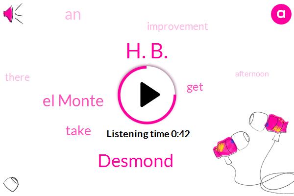 H. B.,Desmond,El Monte