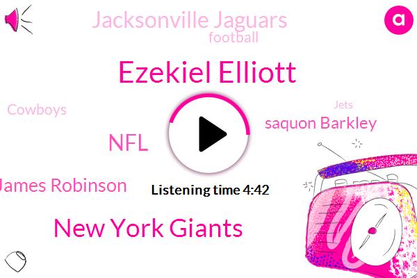 Ezekiel Elliott,New York Giants,NFL,James Robinson,Saquon Barkley,Jacksonville Jaguars,Football,Cowboys,Jets,New York,Bell,Dallas