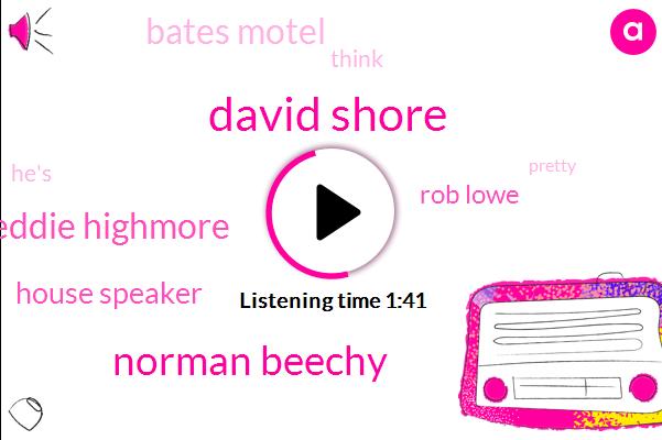 David Shore,Norman Beechy,Freddie Highmore,House Speaker,Rob Lowe,Bates Motel