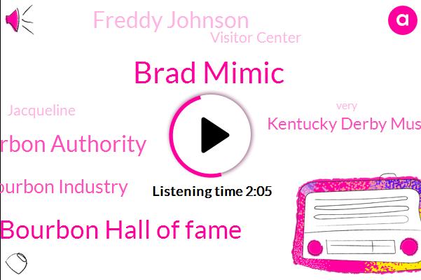 Brad Mimic,Kentucky Bourbon Hall Of Fame,Bourbon Authority,Bourbon Industry,Kentucky Derby Museum,Freddy Johnson,Visitor Center,Jacqueline