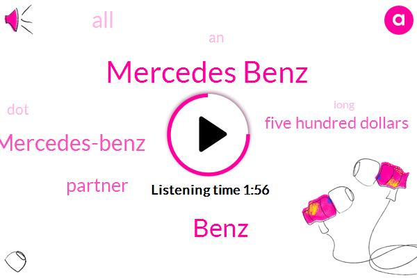 Mercedes Benz,Benz,Mercedes-Benz,Partner,Five Hundred Dollars