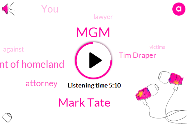 Mark Tate,MGM,Department Of Homeland,Attorney,Tim Draper