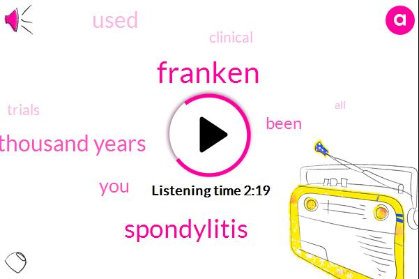 Franken,Spondylitis,Thousand Years
